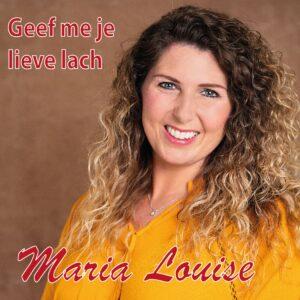 Maria Louise covert 'Geef me je lieve lach' van Corry Konings