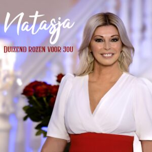 """Natasja eert haar moeder met gevoelige single """"Duizend rozen voor jou"""""""