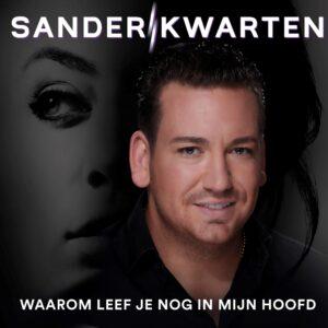 Sander Kwarten brengt albumtrack 'Waarom leef je nog in mijn hoofd' uit voorafgaand aan 'De week van Sander Kwarten bij RADIONL'