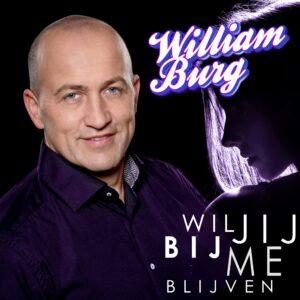 William Burg dendert door met 'Wil jij bij me blijven'