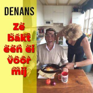 Wie bakt er een ei voor Denans