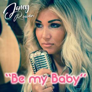 Zangeres Janey Rowen verrast met debuutsingle 'Be My Baby'