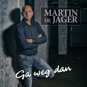 Martin de Jager heeft met 'Ga weg dan' een pareltje in handen