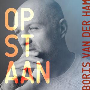 Boris van der Ham presenteert 'Opstaan'