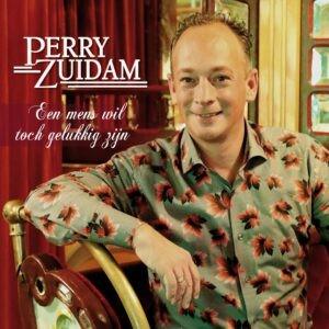 Perry Zuidam komt met vrolijke single 'Ieder mens wil toch gelukkig zijn'