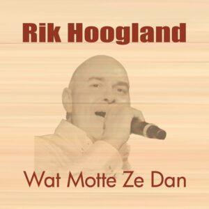 Rik Hoogland lanceert 'Wat motte ze dan'