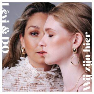 LÉVI en DO brengen single 'Wij zijn hier' uit