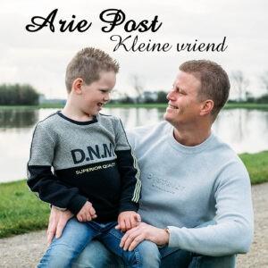 Zanger Arie Post draagt nieuwe single 'Kleine Vriend' op aan zijn zoon