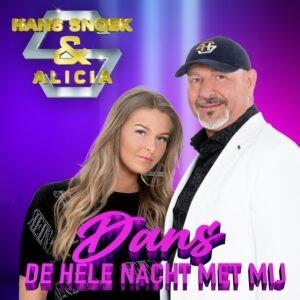 Hans Snoek & Alicia lanceren uiterst vrolijke en dansbare single 'Dans De Hele Nacht Met Mij'