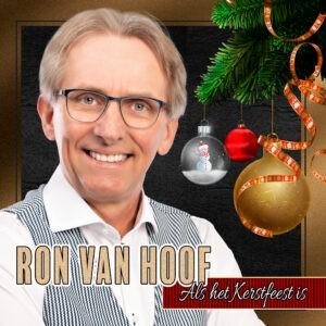 Ron van Hoof lanceert 'Als het Kerstfeest is'