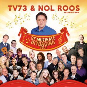 TV73 en Nol Roos presenteren: De Muzikale Uitdaging Volume 2