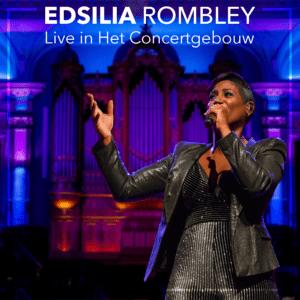 Edsilia Rombley vereeuwigt haar show in Het Koninklijk Concertgebouw met live-album