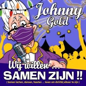 Johnny Gold presenteert ' Wij willen SAMEN ZIJN'