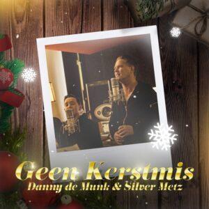 Danny de Munk en Silver Metz brengen nieuwe single 'Geen Kerstmis' uit