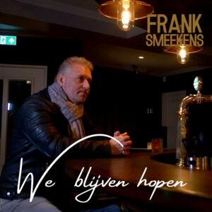 Frank Smeekens steekt de horeca met 'We blijven hopen' een hart onder de riem