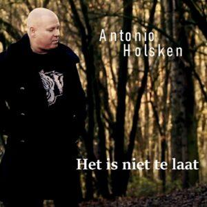 Antonio Holsken brengt na 18 jaar 'Het is niet te laat' uit