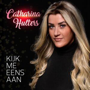 Catharina Hulters lanceert volkse single 'Kijk me eens aan'