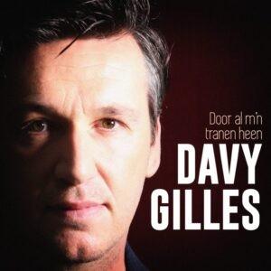 Davy Gilles pakt uit met nieuwe single 'Door al m'n tranen heen'