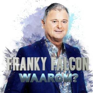 Franky Falcon neem ballade 'Waarom' op