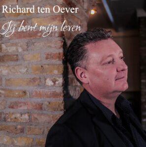 Richard ten Oever maakt single vriendin 'Jij bent mijn leven'