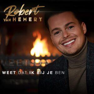Robert van Hemert brengt nieuwe single 'Weet dat ik bij je ben' op eigen label Next Level Records'