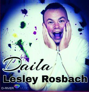 Lesley Rosbach bouwt gestaag verder aan zijn muzikale carrière en komt met nieuwe single 'Daila'