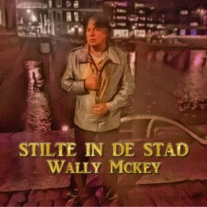 Wally Mckey lanceert 'Stilte in de stad'