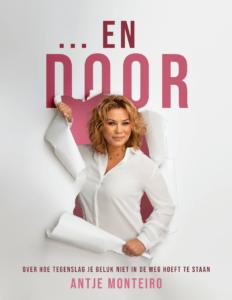 Antje Monteiro schrijft eerste boek '…EN DOOR'