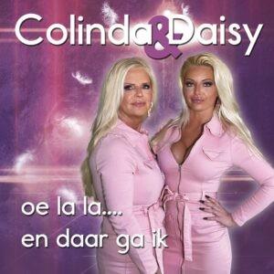 Colinda & Daisy – Oe la la….en daar ga ik