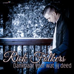 Rick Folkers brengt nieuwe single 'Dankbaar voor wat jij deed'