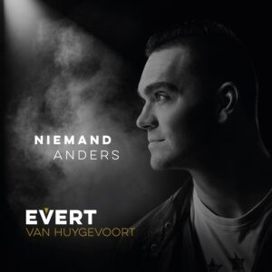 'Niemand Anders' is het nieuwste wapenfeit van Evert van Huygevoort