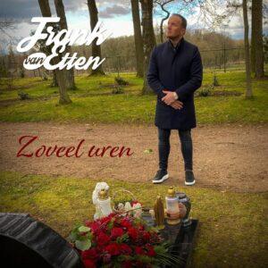 Frank van Etten raakt de gevoelige snaar met 'Zoveel Uren'