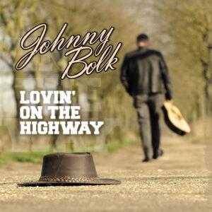 Johnny Bolk presenteert  Engelstalige countrysingle 'Lovin' On The Highway'