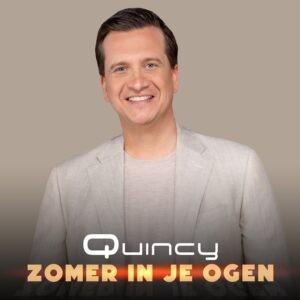 'Zomer in je ogen'....nieuwe single van Quincy