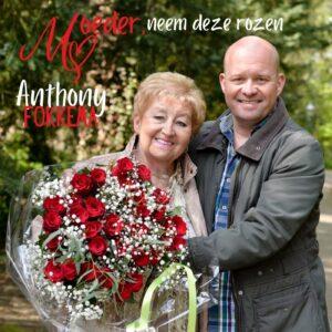 Anthony Fokkema - Moeder, neem deze rozen