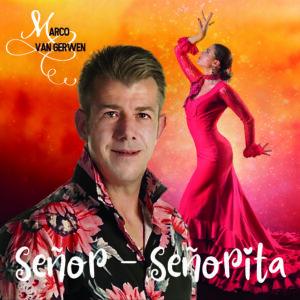 Marco van Gerwen geeft met Senor Senorita nieuw visitekaartje af