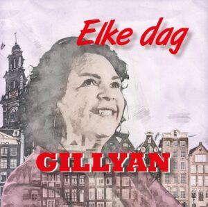 GILLYAN presenteert haar derde single 'Elke dag'