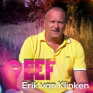 Erik van Klinken geeft duidelijke boodschap mee in nieuwe single GEEF