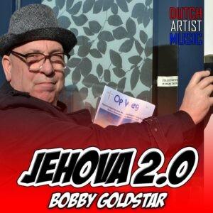 Bobby Goldstar komt met nieuwe single Jehova 2.0