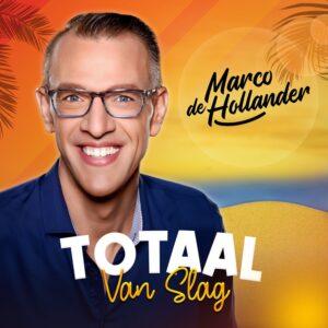 Binnen de kortste keren zingt heel het land TOTAAL VAN SLAG van Marco de Hollander mee