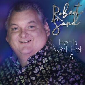 Robert Sand met tweede single Het is wat het is