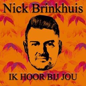 Nick Brinkhuis presenteert bijzondere zomersingle IK HOOR BIJ JOU