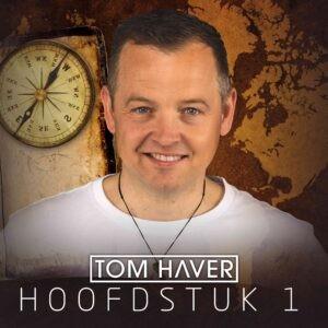 Tom Haver presenteert nieuw album Hoofstuk 1