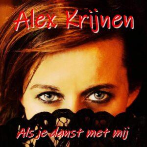 Alex Krijnen komt met Nederlandse versie op zijn vorige single