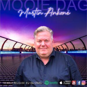 Martin Ankoné presenteert nieuwe single MOOIE DAG
