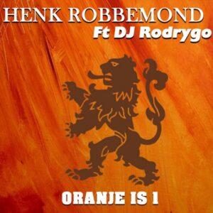 Henk Robbemond Ft DJ Rodrygo vormen 1 Nacht alleen om tot Oranje is 1