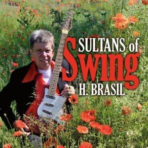 H. Brasil blaast SULTANS OF SWING nieuw leven in
