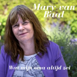 Mary van Baal zingt over haar oma