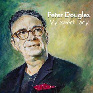 MY SWEET LADY is de nieuwe single van Peter Douglas