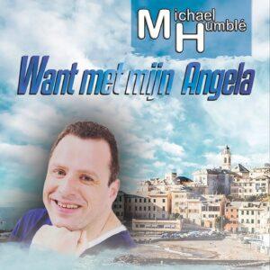 Michael Humblé lanceert WANT MET MIJN ANGELA